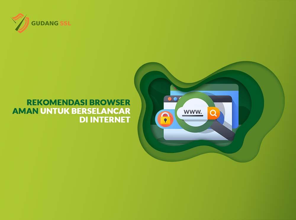rekomendasi browser