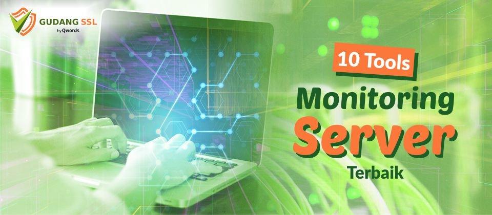 Tool Monitoring Server Terbaik