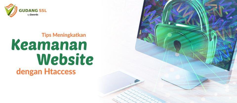 Tips Meningkatkan Keamanan Website Dengan Htaccess