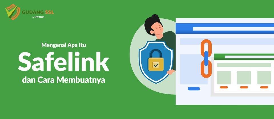Apa itu Safelink
