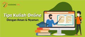 Tips Kuliah Online Dengan Aman